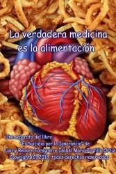 La verdadera medicina es la alimentación Book